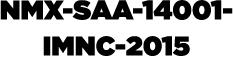 NMX-SAA-14001-IMNC-2015